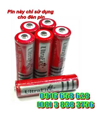 Pin sạc 3.7v Ultrafire AX18650-5800mAh-3.7v Made in Thailand, chỉ sử dụng cho đèn pin siêu sáng| HÀNG ĐANG CÓ SẲN