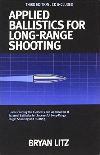 Sách hướng dẫn-Applied Ballistics for Long Range Shooting 3rd Edition By Bryan Litz/ Đặt hàng